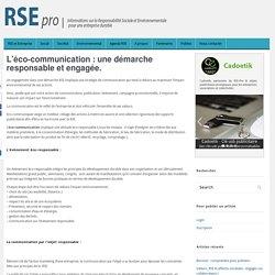 L'éco-communication : une démarche responsable et engagée.
