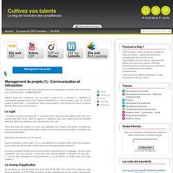 Management de projets (1) : Communication et rétroaction