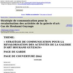 Stratégie de communication pour la revalorisation des activités de la galerie d'art: Cas de Houkami Guyzagn - Salifou dit Cheickna DABOU