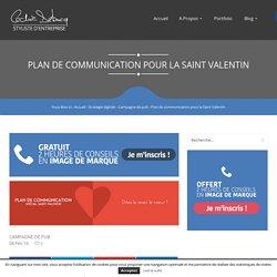 Plan de communication pour la Saint Valentin