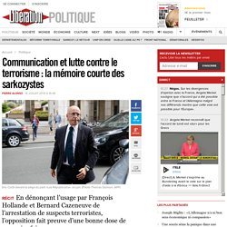 Communication et lutte contre le terrorisme: la mémoire courte des sarkozystes
