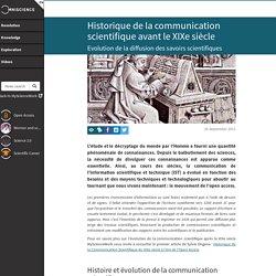 Historique de la communication scientifique avant le XIXe sièc...