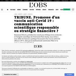 TRIBUNE. Promesse d'un vaccin anti-Covid 19: communication scientifique responsable ou stratégie financière?