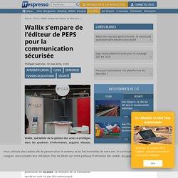 Wallix s'empare de l'éditeur de PEPS pour la communication sécurisée