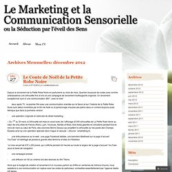 2012 décembre « Le Marketing et la Communication Sensorielle