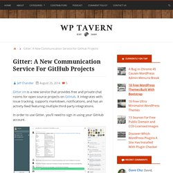 Gitter: A New Communication Service For GitHub Projects