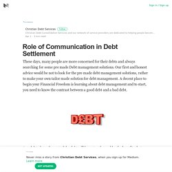 Role of Communication in Debt Settlement – Christian Debt Services – Medium