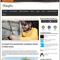 Les enfants et la communication, smartphone, Internet et médias sociaux