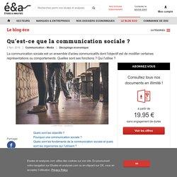 Qu'est-ce que la communication sociale ? - blog Etudes-et-analyses.com