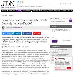 La communication de crise à la Société Générale : un cas d'école ?