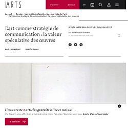 L'art comme stratégie de communication : la valeur spéculative des œuvres