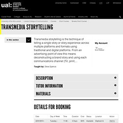 London College of Communication: Transmedia Storytelling