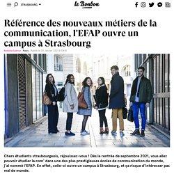 """Strasbourg - l'EFAP ouvre un campus à Strasbourg - """"meilleure école de communication du monde !"""""""