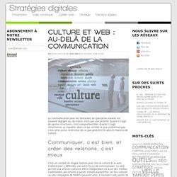 Culture et web : au-delà de la communication