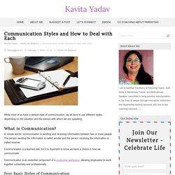 Communication Styles and How to Deal with Each – Kavita Yadav