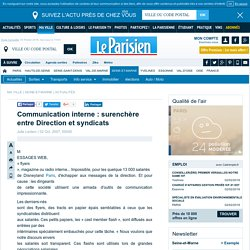 Communication interne : surenchère entre Direction et syndicats