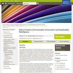 Ethics in Fashion (Communication, Consumerism and Sustainability) MSc/Diploma