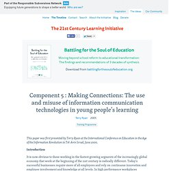 Component 5 : Making Connections: The use and misuse of information communication technologies in young people's learning