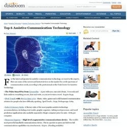 Top 6 Assistive Communication Technology