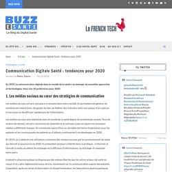 Communication Digitale Santé : tendances pour 2020