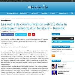 Les outils de communication web 2.0 dans la stratégie marketing d'un territoire - Ruralitic