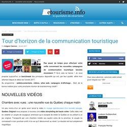 Tour d'horizon de la communication touristique 2017