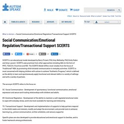 Social Communication/Emotional Regulation/Transactional Support SCERTS