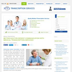 Better Doctor - Patient Communication with Medical Transcription Services