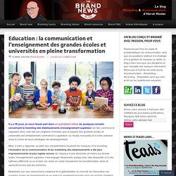 Education : la communication et l'enseignement des grandes écoles et universités en pleine transformation