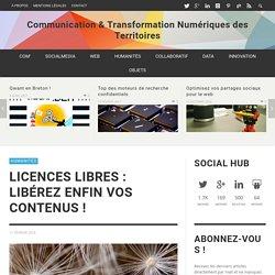 Licences libres : libérez enfin vos contenus ! - Communication & Transformation Numériques des Territoires
