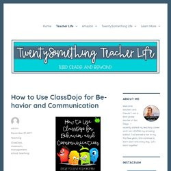 How to Use ClassDojo for Behavior and Communication