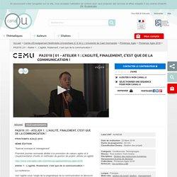 01 - Atelier 1 : L'agilité, finalement, c'est que de la communication ! - Centre d'Enseignement Multimédia Universitaire (C.E.M.U.) Université de Caen Normandie