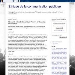 BLOG ETHIQUE DE LA COM 01/05/11 Enquête publiée dans le Canadian Journal of Higher Education sur les politiques des universités
