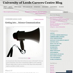 Getting into….Science Communication
