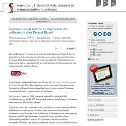 Communication interne et implication des utilisateurs chez Pernod Ricard - consultant
