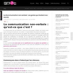 La communication non-verbale : ces gestes qui révèlent nos secrets