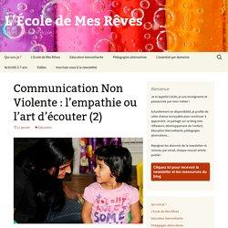 Communication Non Violente: l'empathie ou l'art d'écouter (2)
