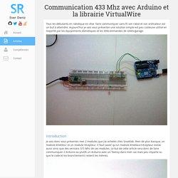 Communication 433 Mhz avec Arduino et la librairie VirtualWire
