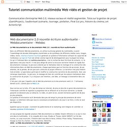 Tutorial computer software logiciel: Web documentaire 2.0 nouvel