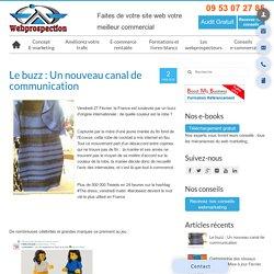 Le buzz : Un nouveau canal de communication - Webprospection