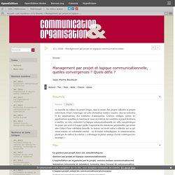 Management par projet et logique communicationnelle, quelles convergences? Quels défis?
