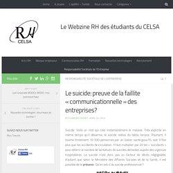 Le suicide: preuve de la faillite «communicationnelle» des entreprises?