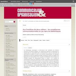Aux frontières de deux métiers: les compétences communicationnelles en jeu dans les bibliothèques