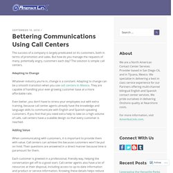 Bettering Communications Using Call Centers