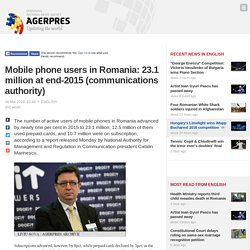 Mobile phone users in Romania: 23.1 million at end-2015 (communications authority)