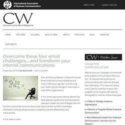 Overcome these four email challenges…and transform your internal communications - Communication World