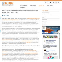 Kirk Communications Launches New Website for Three Phase Line Construction