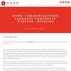 Gong Communications Launches Corporate 'Purpose' Offering