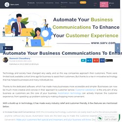 Automate Your Business Communications To Enhance Your Customer Experience