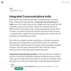 Integrated Communications India – genesisbm123 – Medium